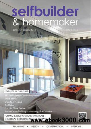 Selfbuilder & Homemaker - January / February 2014 free download