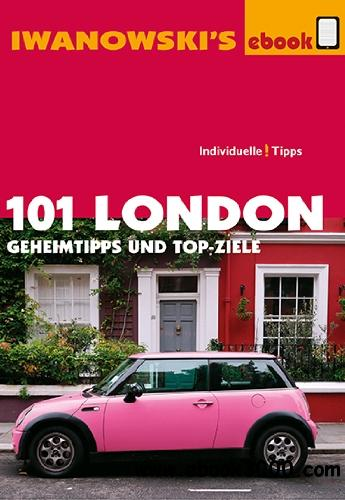 101 London - Geheimtipps und Top-Ziele free download