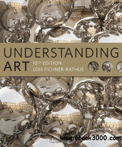 Understanding Art (10th edition) free download