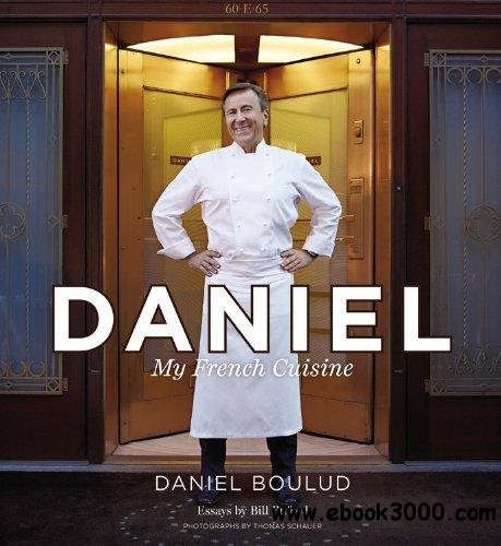 Daniel: My French Cuisine free download