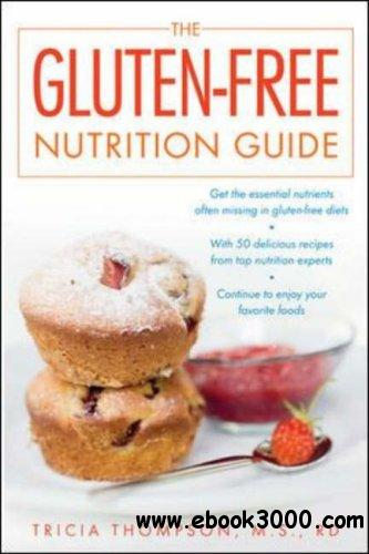 The Gluten-Free Nutrition Guide free download