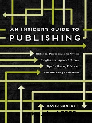 An Insider's Guide to Publishing free download