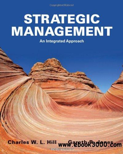 Strategic Management: An Integrated Approach (10th edition) free download