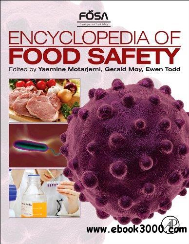 Encyclopedia of Food Safety free download