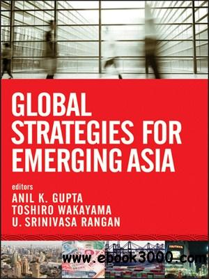Global Strategies for Emerging Asia free download