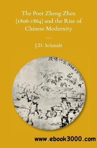 The Poet Zheng Zhen (1806-1864) and the Rise of Chinese Modernity free download