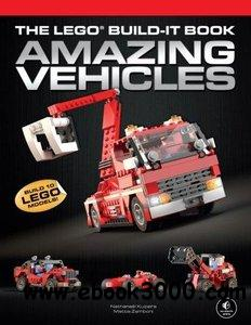 The LEGO Build-It Book, Vol. 1: Amazing Vehicles free download