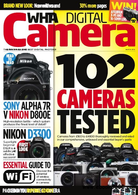 What Digital Camera - March 2014 free download