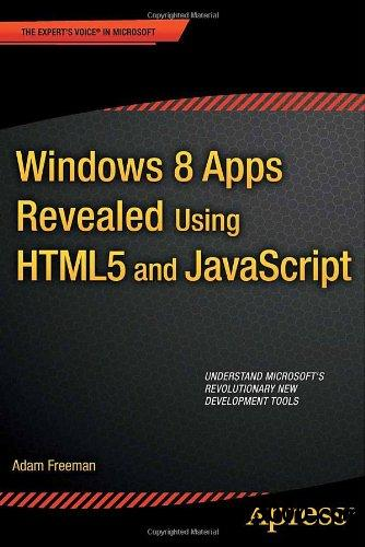 Windows 8 Apps Revealed Using HTML5 and javascript free download