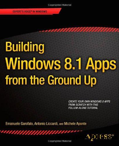 Building Windows 8.1 Apps from the Ground Up free download