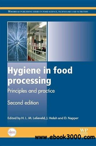 Hygiene in Food Processing, Second Edition: Principles and Practice free download