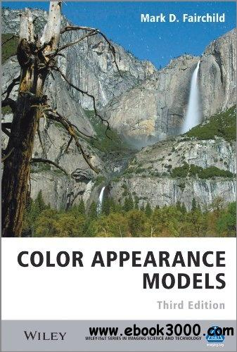 Color Appearance Models, 3rd Edition free download