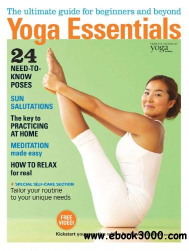 Yoga Journal USA - Yoga Essentials 2014 free download