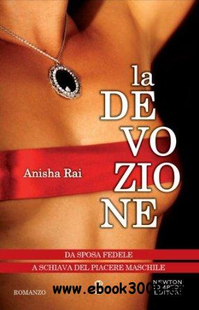 La Devozione di Anisha Rai free download