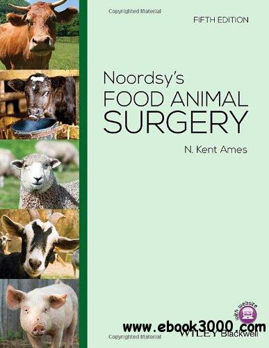 Noordsy's Food Animal Surgery, 5th Edition download dree
