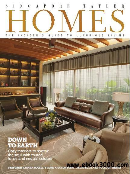 Singapore Tatler Homes Magazine February/March 2014 free download