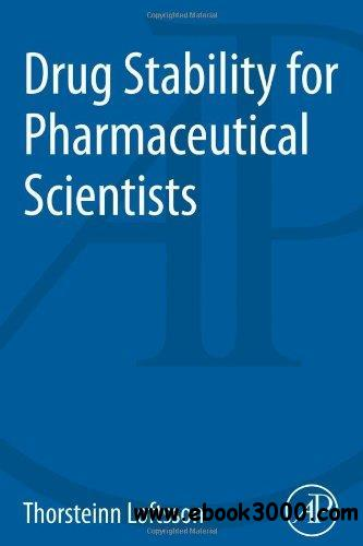 Drug Stability for Pharmaceutical Scientists free download
