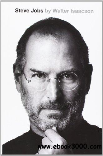 Steve Jobs: The Exclusive Biography free download