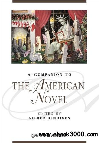 A Companion to the American Novel free download