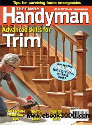 The Family Handyman - March 2012 » Download PDF magazines