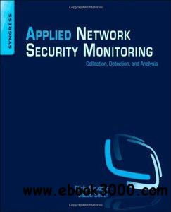 Applied Network Security Monitoring: Collection, Detection, and Analysis > Security related free download