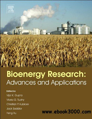 Bioenergy Research: Advances and Applications free download