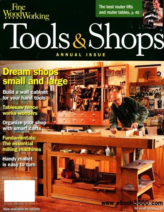 Fine Woodworking Tools & Shops - Winter 2013 (#237) free download