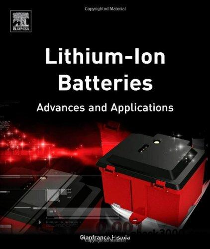 Lithium-Ion Batteries: Advances and Applications free download