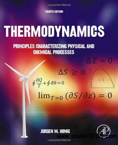 Thermodynamics: Principles Characterizing Physical and Chemical Processes, 4th edition free download