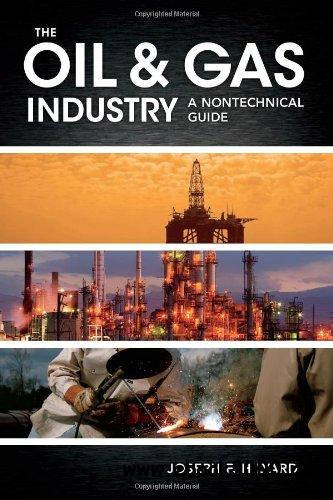 The Oil & Gas Industry: A Nontechnical Guide free download