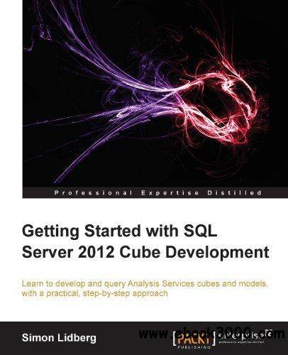Getting Started with SQL Server 2012 Cube Development download dree