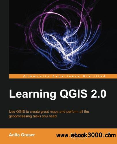 Learning QGIS 2.0 free download