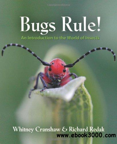 Bugs Rule!: An Introduction to the World of Insects free download