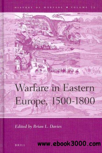 Warfare in Eastern Europe, 1500-1800 free download