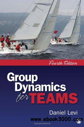 Group Dynamics for Teams, Fourth Edition free download
