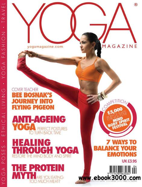 Yoga Magazine - April 2013 free download