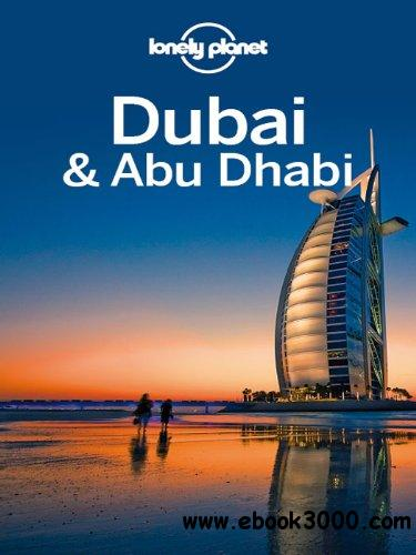 Lonely Planet Dubai & Abu Dhabi (City Guide) free download