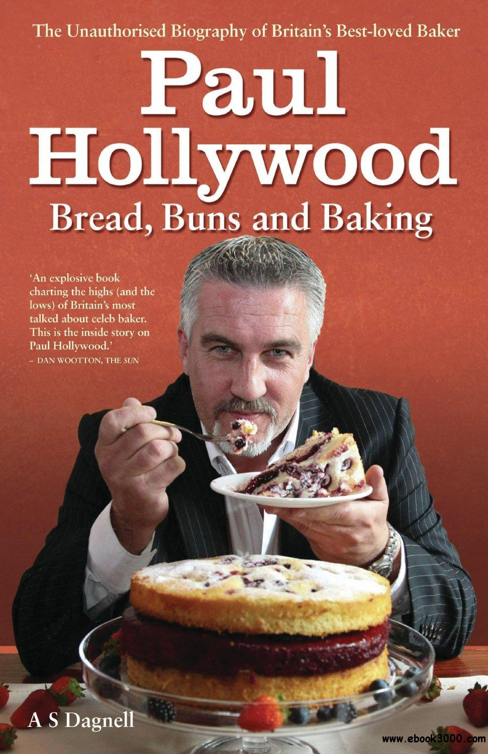 Paul Hollywood: Bread, Buns and Baking free download