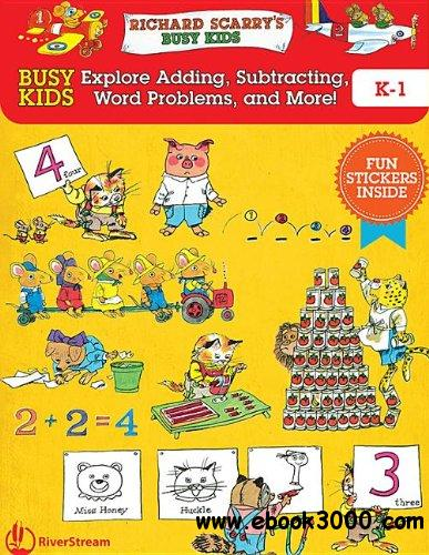 Busy Kids Explore Addition, Subtraction, and Word Problems! K-1 free download