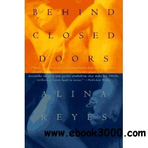 Behind Closed Doors by Alina Reyes free download