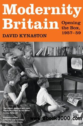 Modernity Britain: Opening the Box, 1957-1959 free download