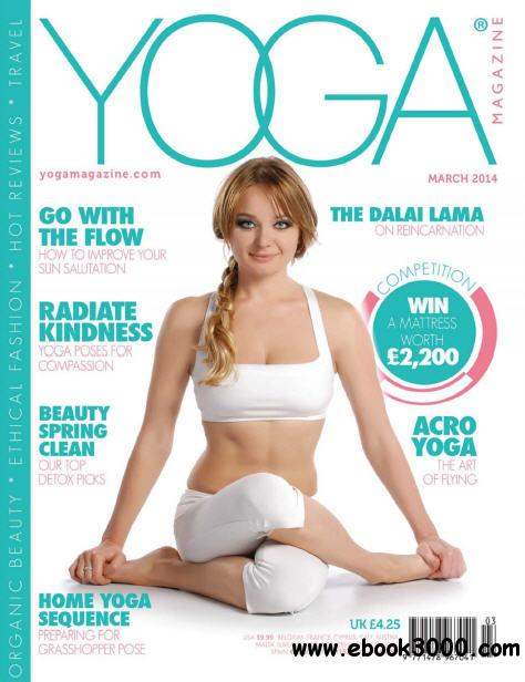 Yoga Magazine - March 2014 free download