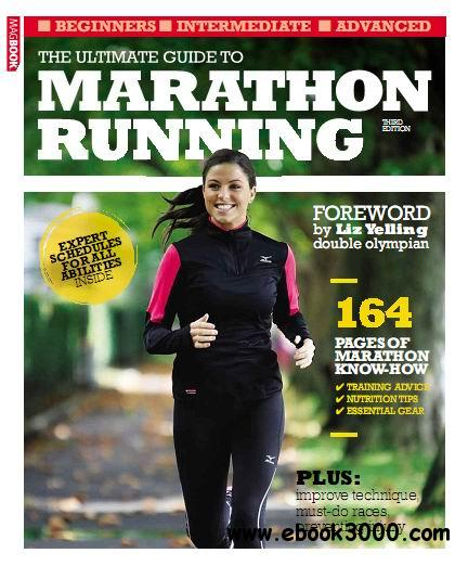 The Ultimate Guide to Marathon Running 3rd Edition free download