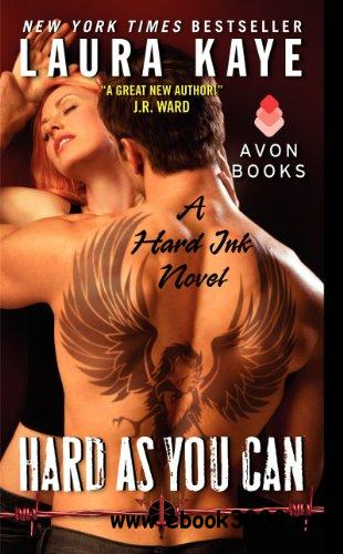 Hard As You Can: A Hard Ink Novel free download