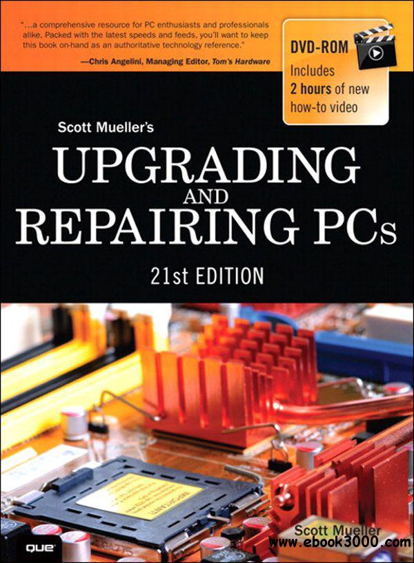 Upgrading and Repairing PCs (21st Edition) download dree
