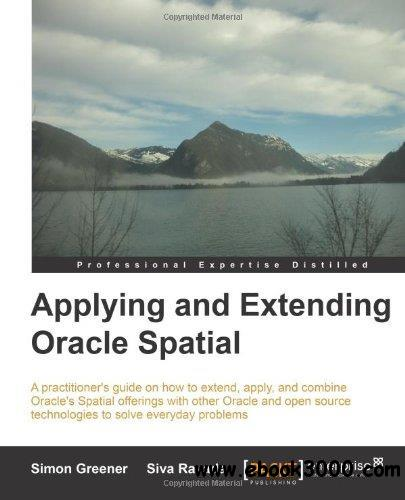 Applying and Extending Oracle Spatial free download