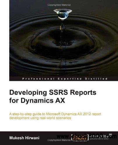 Developing SSRS Reports for Dynamics AX free download