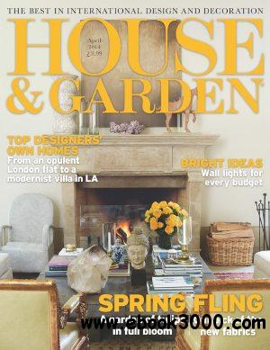 House and Garden UK - April 2014 free download