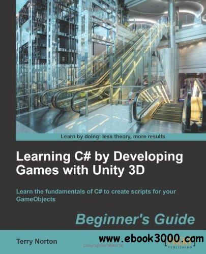 Learning C# By Developing Games With Unity 3D Beginner's