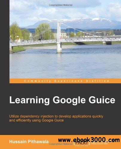 Learning Google Guice free download
